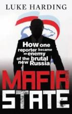 mafia-state-how-one-reporter-became-an-enemy-of-the-brutal-new-russia